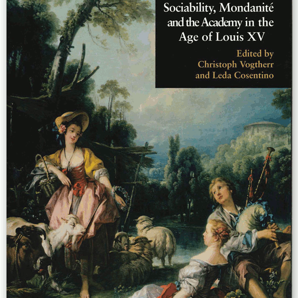 Francois Boucher Sociability Mondanite and the Academy in the Age of Louis XV Book Cover.jpg
