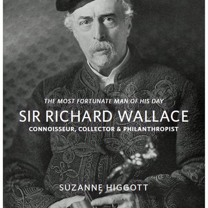 Sir Richard Wallace Connoisseur Collector & Philanthropist Book Cover.jpg